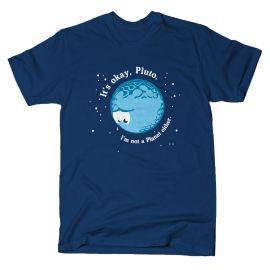 Its Okay Pluto T-shirt at Snorg Tees